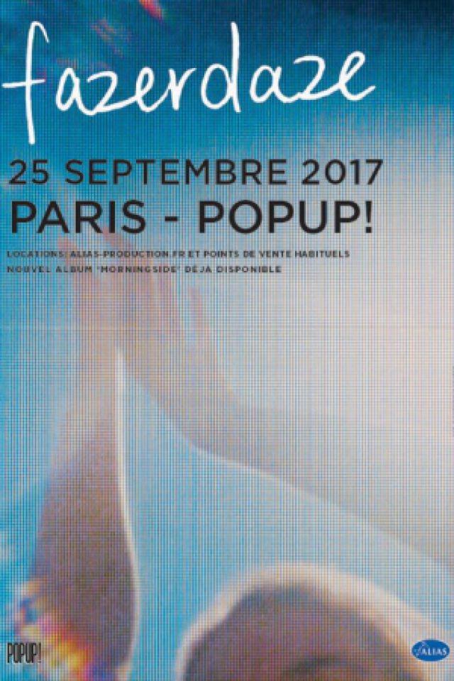 FAZERDAZE @ Pop-Up! - PARIS