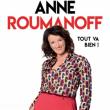 Spectacle ANNE ROUMANOFF à TROYES @ THEATRE  DE  CHAMPAGNE - Billets & Places