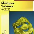 Carte FESTIVAL MUSIQUES VOLANTES #22 - PASS DIABOLIQUE à METZ @ Les Trinitaires  - Billets & Places