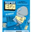 Concert Super Ego - David Delabrosse