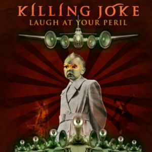 KILLING JOKE @ Cabaret Sauvage - Paris
