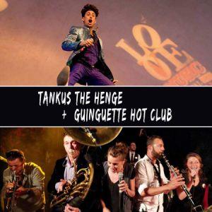 Tankus The Henge + Guinguette Hot Club @ Espace des Arts - LE PRADET