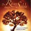 Spectacle DES REVES DANS LE SABLE