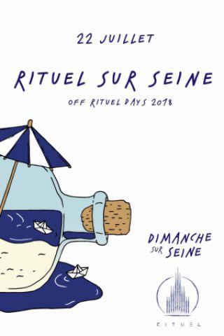 Billets Rituel sur Seine - OFF Rituel Days 2018 - Dimanche Sur Seine