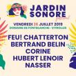FESTIVAL JARDIN SONORE - FEU! CHATTERTON / BERTRAND BELIN & more