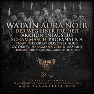 TYRANT FEST - JOUR 2 : WATAIN + ARKHON INFAUSTUS + ... @ LE MÉTAPHONE - Le 9-9bis - OIGNIES