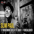 Concert SLIM PAUL