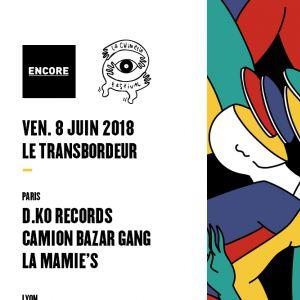Encore x Chinerie Festival (Nuit 1) : Paris vs Lyon All Stars ! @ TRANSBORDEUR - Villeurbanne