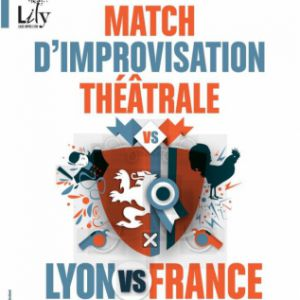 LYON VS FRANCE - MATCH D'IMPROVISATION @ TRANSBORDEUR - Villeurbanne