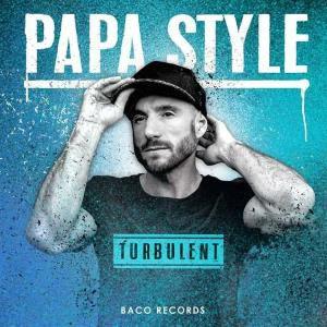 PAPA STYLE + GUEST @ LA MOBA - BAGNOLS SUR CÈZE