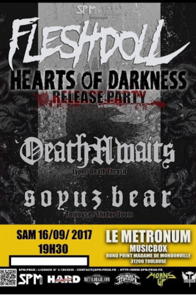 Fleshdoll + DeathAwaits + Soyz Bear @  LE METRONUM - TOULOUSE