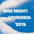 MIDI FESTIVAL - VENDREDI MIDI NIGHT à HYÈRES @ Route des Marais - Billets & Places