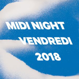MIDI FESTIVAL - VENDREDI MIDI NIGHT @ Route des Marais - HYÈRES