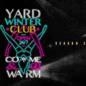 YARD WINTER CLUB #7 @ La Machine du Moulin Rouge - Paris