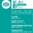 Soirée We Are Reasonable People 001: Clark + Andy Stott  à Paris @ La Machine du Moulin Rouge - Billets & Places