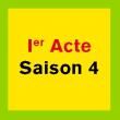 Théâtre 1er ACTE SAISON 4 à PARIS @ GRANDE SALLE ODEON (NN) - Billets & Places
