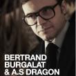 Concert BERTRAND BURGALAT & A.S. DRAGON + INVITÉS à Paris @ Les Trois Baudets - Billets & Places
