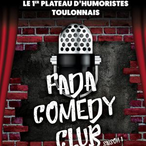 FADA COMEDY CLUB @ Oméga Live - Toulon