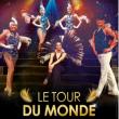 Spectacle LE TOUR DU MONDE