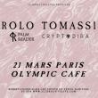 Concert ROLO TOMASSI + PALM READER + CRYPTODIRA à PARIS @ Olympic Café - Billets & Places