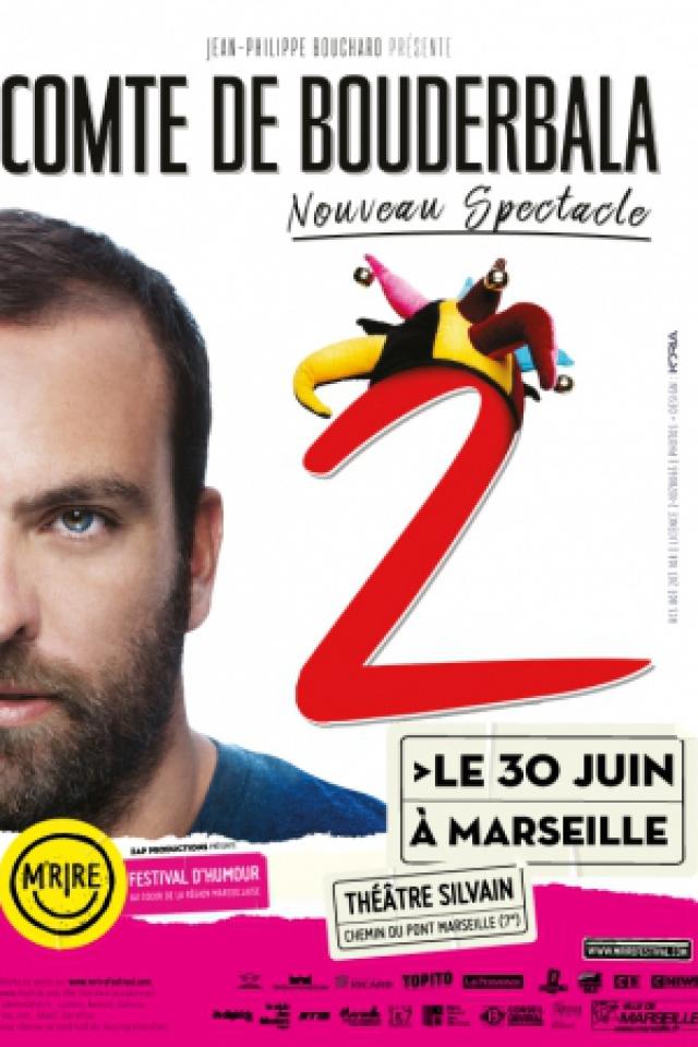 Festival M'Rire - COMTE DE BOUDERBALA 2 - Nouveau spectacle ! @ Théâtre Silvain - MARSEILLE