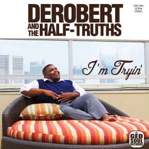 DeRobert and The Half-Truths @ Le Poche - Bethune