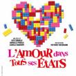 Théâtre L'AMOUR DANS TOUS SES ETATS