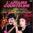 Théâtre L'AFFAIRE COURTELINE