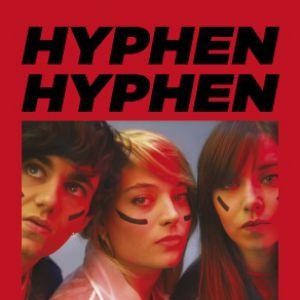 HYPHEN HYPHEN + 1ère partie @ La Laiterie - Grande Salle - Strasbourg