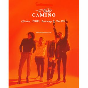 The Band Camino « Tryhard European Tour »
