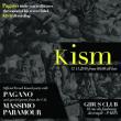 Soirée KISM by PAGANO à PARIS @ Gibus Club - Billets & Places