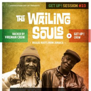 GET UP SESSION #23-THE WAILING SOULS (JAM) backed by Fireman Crew @ Stereolux - Salle Micro - NANTES
