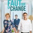 Spectacle FAUT QUE CA CHANGE à BESANÇON @ Le Grand Kursaal - Billets & Places