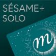 Carte SESAME+ SOLO / 2019 à PARIS @ GRAND PALAIS - Billets & Places