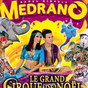 """Medrano - Le Cirque de Noël """"Aladin et les 1001 nuits"""" à BORDEAUX @ Hippodrome du Bouscat - LE BOUSCAT"""