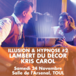 Spectacle SOIREE ILLUSION & HYPNOSE # 2