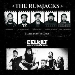 The Rumjacks + Celkilt