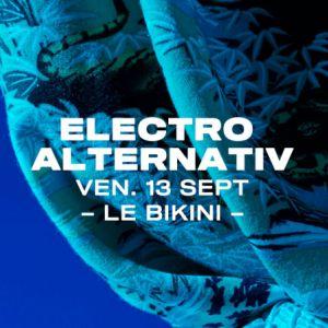 Electro Alternativ : Azax + Ranji & More Tba