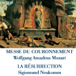 Concert MESSE DU COURONNEMENT / LA RESURRECTION
