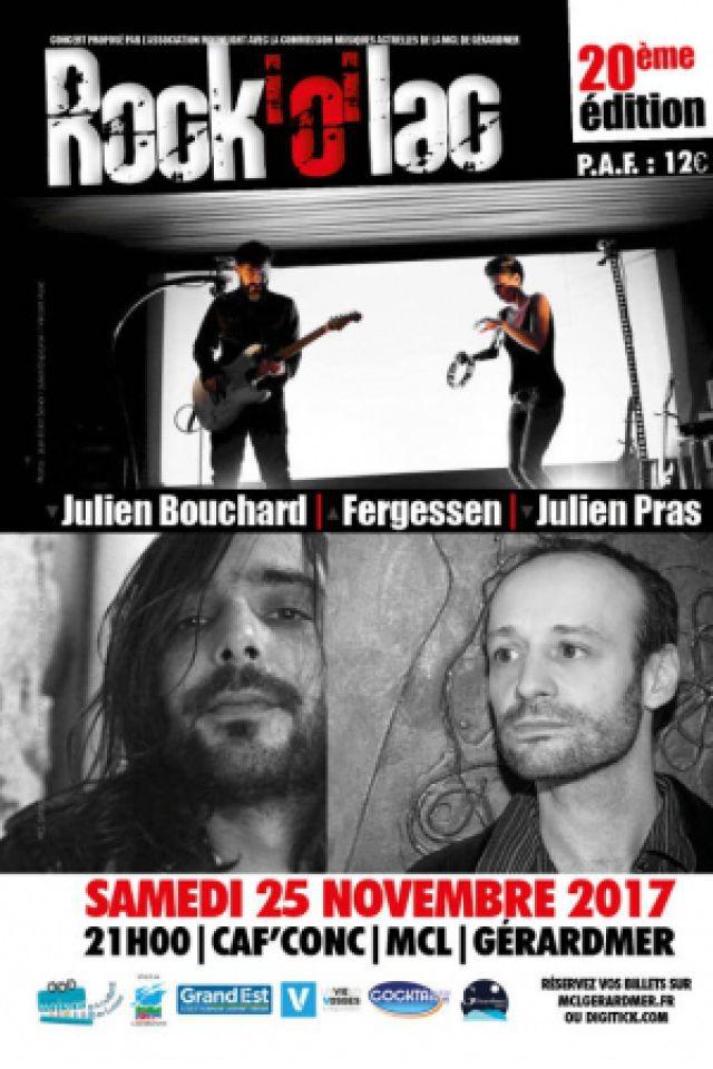 Rock O Lac 2017 - Julien Bouchard - Fergessen - Julien Pras @ MCL GERARDMER - GÉRARDMER