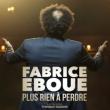 """Spectacle  FABRICE EBOUE """"Plus rien à perdre"""" à MONTAIGU @ THEATRE DE THALIE - Billets & Places"""