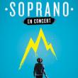 Concert SOPRANO à Bourg en Bresse @ AINTEREXPO - EKINOX - Billets & Places