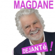 Spectacle ROLAND MAGDANE à LONGUENESSE @ SCENEO - Billets & Places