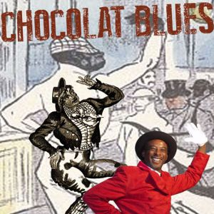Chocolat Blues @ Espace Culturel le V.O - MONTAUBAN