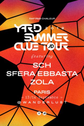 Soirée YARD Summer Club ft. Sfera Ebbasta & Zola à PARIS @ Wanderlust - Billets & Places