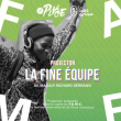 Projection • FAME 2019 • La Fine Équipe à PARIS @ La Place - Billets & Places