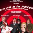 """Théâtre """"UN FIL A LA PATTE"""" DE G.FEYDEAU"""