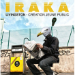Concert IRAKA - LIVINGSTON 3.0 - JEUNE PUBLIC