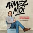 """Spectacle PIERRE PALMADE """"AIMEZ MOI !"""" à NAMUR @ GRANDE SALLE - THEATRE DE NAMUR - Billets & Places"""