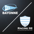 Match Aviron Bayonnais - Racing 92 à BAYONNE @ Stade Jean-Dauger - Billets & Places